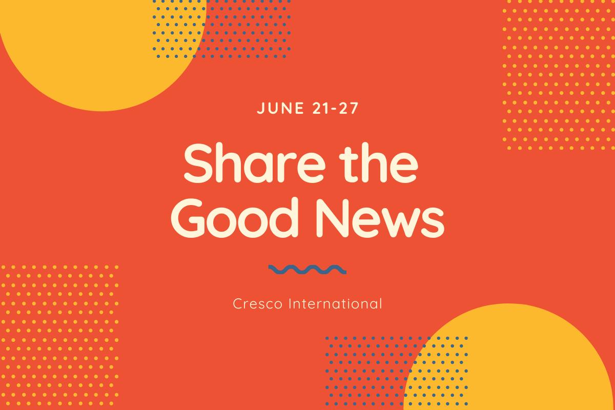 Share the Good News June 14-20