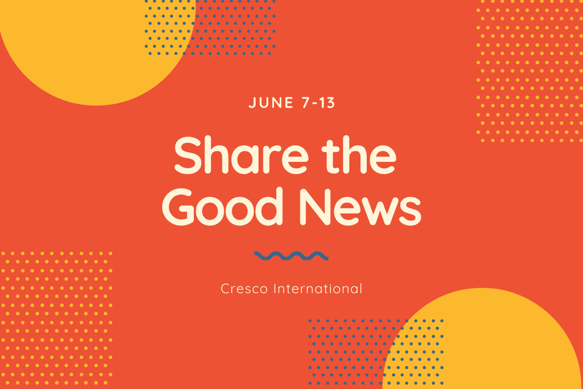 Share the Good News June 7-13
